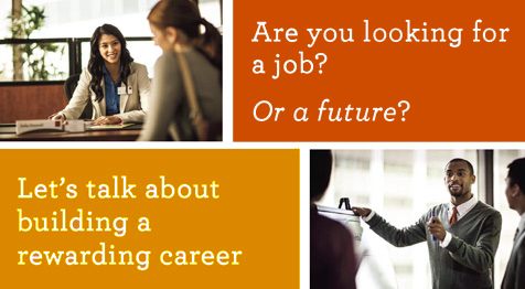Are you looking for a job? Or future? Let's talk about building a rewarding career.